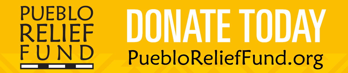 Pueblo Relief Fund